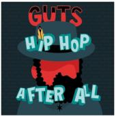 Guts - Hip Hop After All (cover)