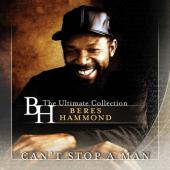 Hammond, Beres - Can't Stop a Man (Ultimate Collection) (3LP)