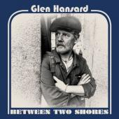 Hansard, Glen - Between Two Shores (Blue/Gold Vinyl) (LP)