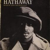 Hathaway, Donny - Never My Love: The Anthology (4CD)