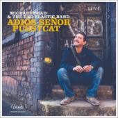 Head, Michael & the Red Elastic Band - Adios Senor Pussycat