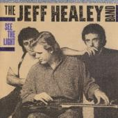 Healey, Jeff -Band- - See The Light