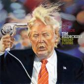 Heidecker, Tim - Too Dumb For Suicide (Trump Songs) (LP)