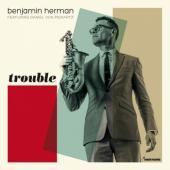Herman, Benjamin - Trouble (Green Vinyl) (LP+Download)