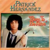 Hernandez, Patrick - Born To Be Alive (LP)