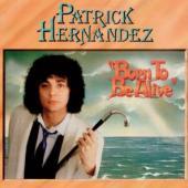 Hernandez, Patrick - Born To Be Alive