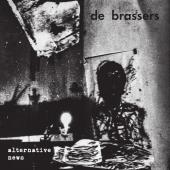 De Brassers - Alternative News