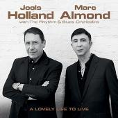 Holland, Jools & Marc Almond - A Lovely Life To Live