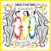 Hong Kong Dong - Kala Kala (LP)