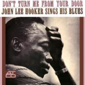 Hooker, John Lee - Don't Turn Me From Your Door (LP)