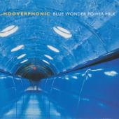 Hooverphonic - Blue Wonder Power Milk (LP)