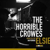 Horrible Crowes - Elsie (cover)