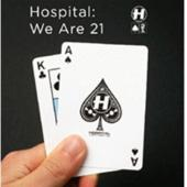 Hospital: We Are 21 (2CD)
