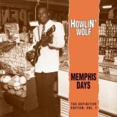 Howlin' Wolf - Memphis Days Vol.1 (LP)