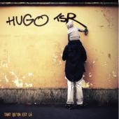 Hugo TSR - Tant Qu'on Est Là (LP)