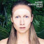 Hukkelberg, Hanne - Trust (LP)