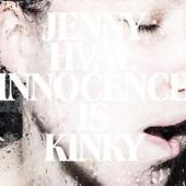 Hval, Jenny - Innocence Is Kinky (cover)