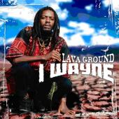 I Wayne - Lava Ground (2LP)