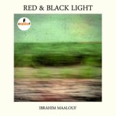 Maalouf, Ibrahim - Red & Black Light (cover)