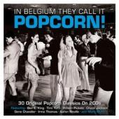 In Belgium They Call It Popcorn! (2CD)