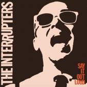 Interrupters - Say It Out Loud (LP)