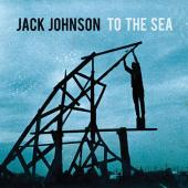 Johnson, Jack - To The Sea (cover)