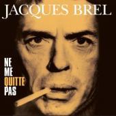 Brel, Jacques - Ne Me Quitte Pas (LP) (cover)