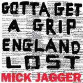 Jagger, Mick - Gotta Getta Grip/England Lost (Single)