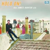 James Hunter Six - Hold On! (LP)