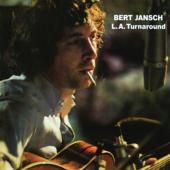 Jansch, Bert - L.A. Turnaround