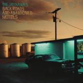 Jayhawks - Back Roads and Abandoned Motels (LP)