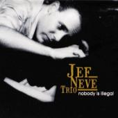 Jef Neve Trio - Nobody Is Illegal (2LP)