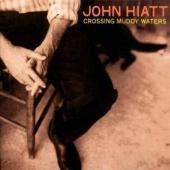 Hiatt, John - Crossing Muddy Waters (Reissue) (cover)