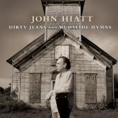 John Hiatt - Dirty Jeans And Mudslide Hymns (cd+dvd) (cover)