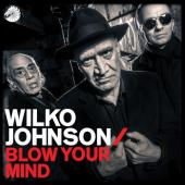 Johnson, Wilko - Blow Your Mind (LP+Download)