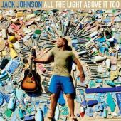Johnson, Jack - All the Light Above It Too (LP)
