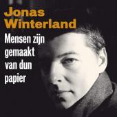 Winterland, Jonas - Mensen Zijn Gemaakt Van Dun Papier (cover)