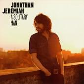 Jeremiah, Jonathan - A Solitary Man (cover)