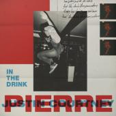 Justin Courtney Pierre - In The Drink (LP)
