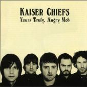 Kaiser Chiefs - Yours Truly Angry Mob (cover)