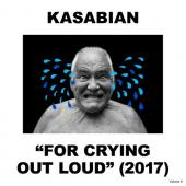 Kasabian - For Crying Out Loud (LP+CD)