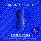 Kasai Allstars - Around Félicité (2LP)