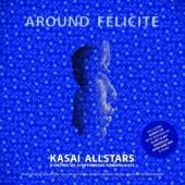 Kasai Allstars - Around Félicité (2LP)