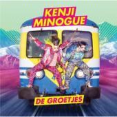 Kenji Minogue - De Groetjes