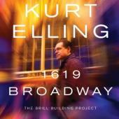 Elling, Kurt - 1619 Broadway: The Brill Building Project (cover)
