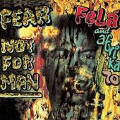 Kuti, Fela - Fear Not For Man (LP)