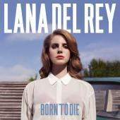 Lana Del Rey - Born To Die (Deluxe) (cover)