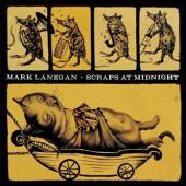 Lanegan, Mark - Scraps At Midnight (LP)