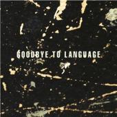 Lanois, Daniel - Goodbye To Language