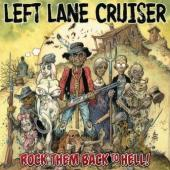 Left Lane Cruiser - Rock Them Back To Hell! (LP) (cover)